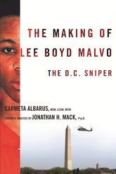 The Making of Lee Boyd Malvo – The D.C. Sniper - Columbia Scholarship Online
