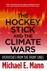 The Hockey Stick and the Climate Wars – Dispatches from the Front Lines - Columbia Scholarship Online