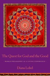 The Quest for God and the GoodWorld Philosophy as a Living Experience$