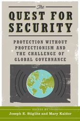 The Quest for SecurityProtection Without Protectionism and the Challenge of Global Governance$