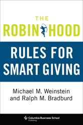 The Robin Hood Rules for Smart Giving - Columbia Scholarship Online