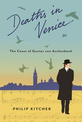Deaths in Venice – The Cases of Gustav von Aschenbach - Columbia Scholarship Online