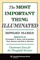 The Most Important Thing IlluminatedUncommon Sense for the Thoughtful Investor