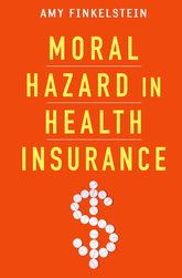 Moral Hazard in Health Insurance