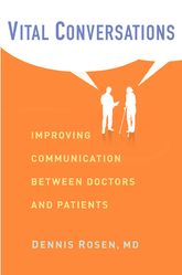 Vital Conversations – Improving Communication Between Doctors and Patients - Columbia Scholarship Online