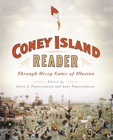 A Coney Island ReaderThrough Dizzy Gates of Illusion$