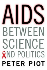 AIDS Between Science and Politics | Columbia Scholarship Online
