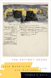 The Extinct SceneLate Modernism and Everyday Life