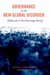 Governance in the New Global DisorderPolitics for a Post-Sovereign Society