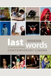 Last WordsConsidering Contemporary Cinema