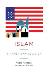 Islam – An American Religion - Columbia Scholarship Online